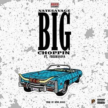 BIG Choppin