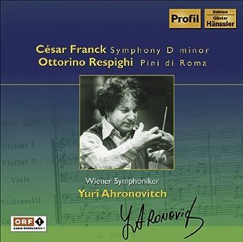 Franck: Symphony in D Minor / Respighi: Pines of Rome