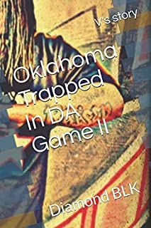 Oklahoma Trapped in the game 2: V's Story
