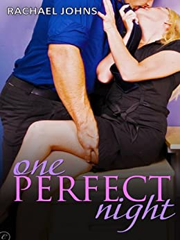 One Perfect Night by [Rachael Johns]