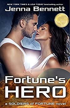 Fortune's Hero (Soldiers of Fortune Book 1) by [Jenna Bennett]