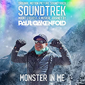 Monster in Me (From Soundtrek Mount Everest: A Musical Journey by Paul Oakenfold)