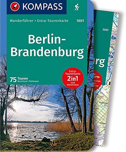 KOMPASS Wanderführer Berlin-Brandenburg: Wanderführer mit Extra-Tourenkarte 1:100.000, 75 Touren, GPX-Daten zum Download