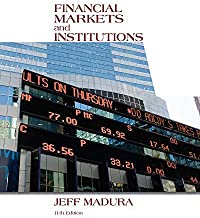 Best financial markets and institutions madura 10th edition Reviews