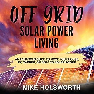 Off Grid Solar Power Living cover art