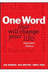 One Word That Will Change Your Life, Expanded Edition (Jon Gordon) Kindle Edition