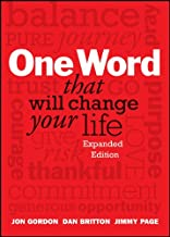 One Word That Will Change Your Life, Expanded Edition (Jon Gordon)