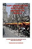 Exploring Cities and Places Around the World: A Guide for Kids of Awesome Facts and Fun Activities (English Edition)