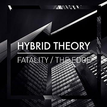 Fatality / The Edge