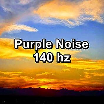 Purple Noise 140 hz