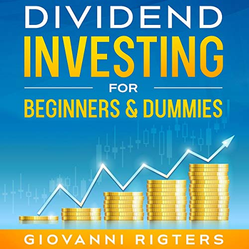 Dividend Investing for Beginners & Dummies cover art