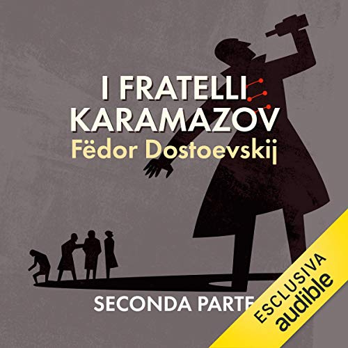 I fratelli Karamazov 2                   By:                                                                                                                                 Fëdor Dostoevskij                               Narrated by:                                                                                                                                 Oliviero Cappellini                      Length: 9 hrs and 54 mins     Not rated yet     Overall 0.0
