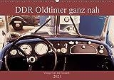 DDR Oldtimer ganz nah (Wandkalender 2021 DIN A2 quer)