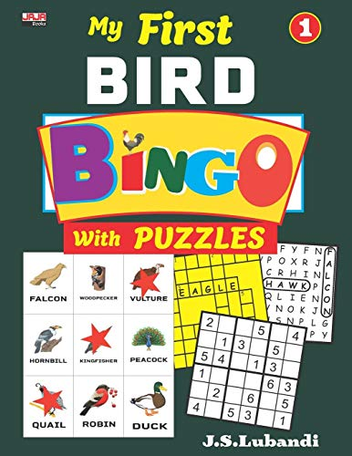 My First BIRD BINGO with PUZZLES, Vol.1 (Color Bird Bingo with Word Search, Sudoku and Crossword fill-ins suitable for children)