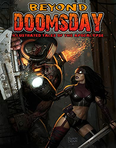 Beyond Doomsday: Illustrated Tales of The Apocalypse