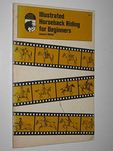 Illustrated horseback riding for beginners (Horse lovers' library)