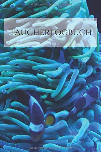 Taucherlogbuch: das kompakte Buch zum aufzeichnen deiner Scuba Diving Erlebnisse für Taucher