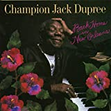 Back Home in New Orleans - Champion Jack Dupree
