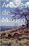 Árboles de México