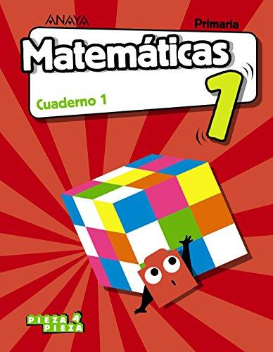 Matemáticas 1. Cuaderno 1. (Pieza a Pieza)