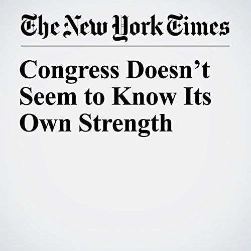 Congress Doesn't Seem to Know Its Own Strength copertina