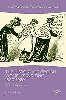 The History of British Women's Writing, 1880-1920: Volume Seven