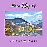 Piano Blog #2