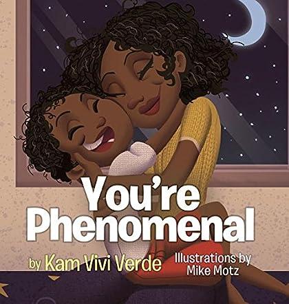 You're Phenomenal