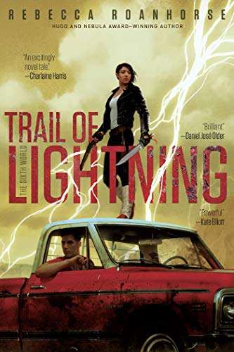 Trail of Lightning (The Sixth World Book 1) (English Edition)