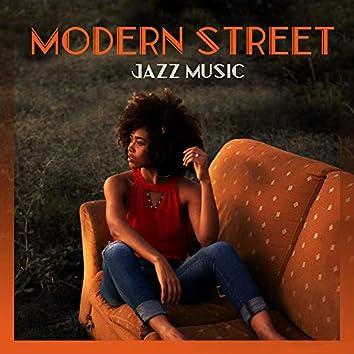 Modern Street Jazz Music: Emotional Instrumental Jazz Perfect for Relaxing Quiet Evening