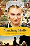 Minding Molly by Leslie Gould (January 01,2014)