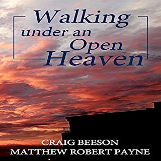 Walking Under an Open Heaven cover art