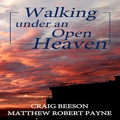 Walking Under an Open Heaven audiobook cover art