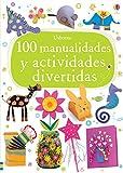 100 Manualidades Y Actividades Divertidas