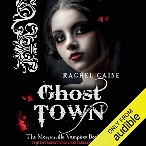 Ghost Town: Morganville Vampires, Book 9 audiobook cover art