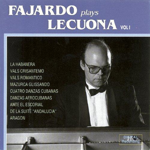 Fajardo Plays Lecuona. Vol. 1