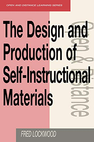 Amazon Com The Design And Production Of Self Instructional Materials Open And Flexible Learning Series Ebook Lockwood Fred Kindle Store