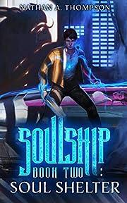 Soul Shelter (Soulship Book 2)