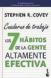 Los 7 hábitos de la gente altamente efectiva. Cuaderno de...