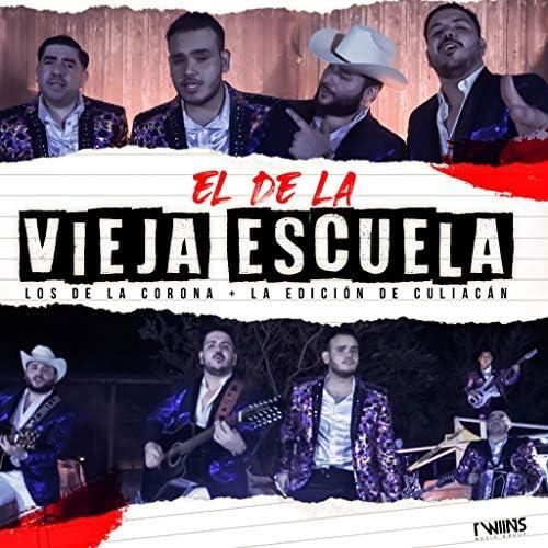 La Edicion De Culiacan feat. Los De La Corona