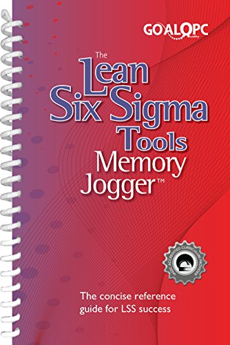 The Lean Six Sigma Tools Memory Jogger: The concise reference guide for LSS success (English Edition)
