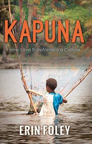 Kapuna: How Love Transformed A Culture