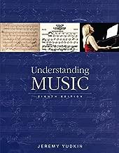 Best jeremy yudkin understanding music 8th edition Reviews