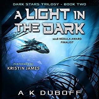 A Light in the Dark (Dark Stars Book 2): A Space Fantasy Sci-Fi Adventure cover art