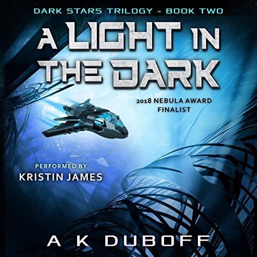 A Light in the Dark (Dark Stars Book 2): A Space Fantasy Sci-Fi Adventure Titelbild