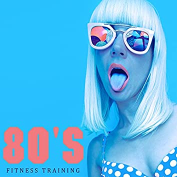 80's Fitness Training – Fantastic Retro Synthwave Music Background for Energetic Exercises at Home or On the Gym