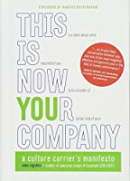 This Is Now Your Company