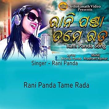 Rani Panda Tame Rada