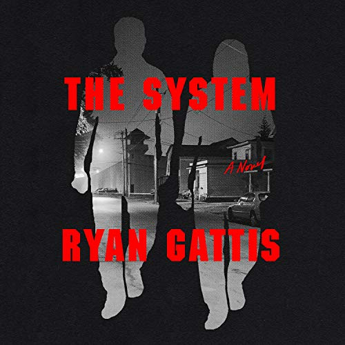 The System Audiobook By Ryan Gattis cover art