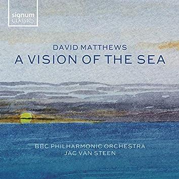 David Matthews: A Vision of the Sea
